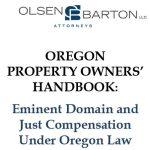 Eminent Domain Handbook for Oregon PropertyOwners